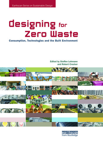 Designing for Zero Waste Consumption, Technologies and the Built Environment book cover