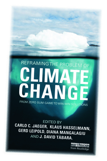 Reframing the Problem of Climate Change From Zero Sum Game to Win-Win Solutions book cover
