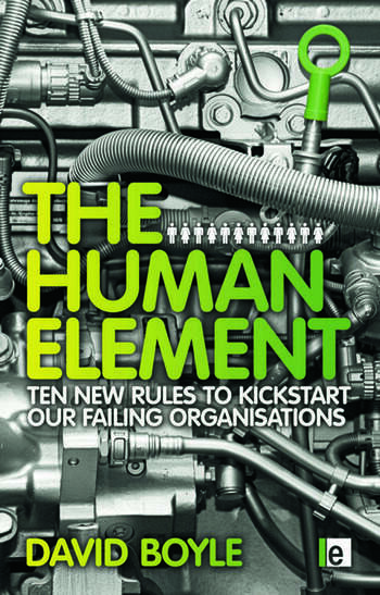 The Human Element Ten New Rules to Kickstart Our Failing Organizations book cover