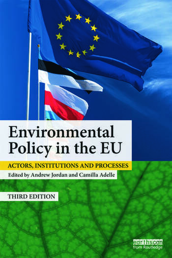 Environmental Policy in the EU Actors, institutions and processes book cover