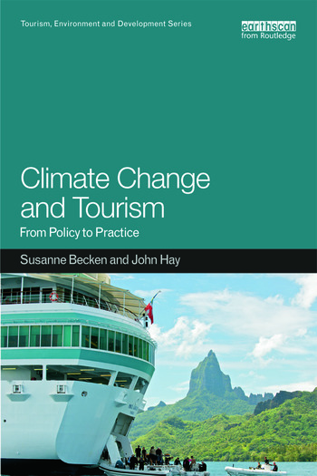 Climate Change and Tourism From Policy to Practice book cover