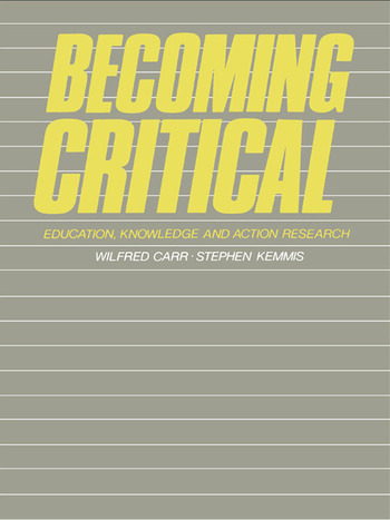 Becoming Critical Education Knowledge and Action Research book cover