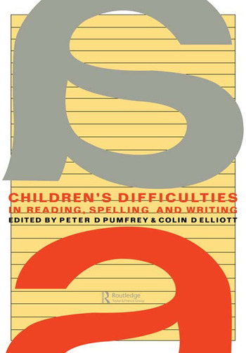 Children's Difficulties In Reading, Spelling and Writing Challenges And Responses book cover