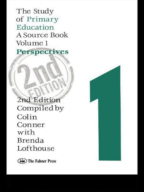 The Study Of Primary Education A Source Book - Volume 1: Perspectives book cover