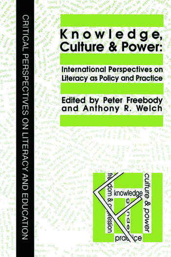 Knowledge, Culture And Power International Perspectives On Literacy As Policy And Practice book cover