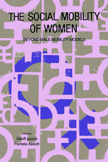 The Social Mobility Of Women Beyond Male Mobility Models book cover