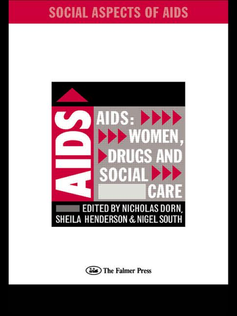 AIDS: Women, Drugs and Social Care book cover