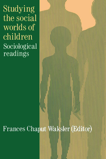 Studying The Social Worlds Of Children Sociological Readings book cover