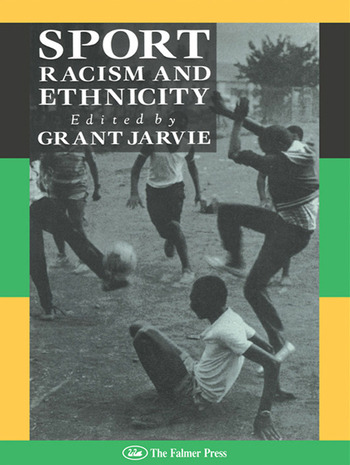 Sport, Racism And Ethnicity book cover