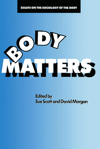 Body Matters Essays On The Sociology Of The Body book cover