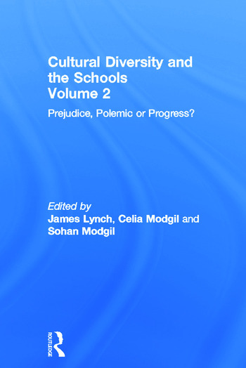 Cultural Diversity And The Schools Volume 2: Prejudice, Polemic Or Progress? book cover