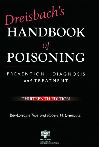 Dreisbach's Handbook of Poisoning Prevention, Diagnosis and Treatment, Thirteenth Edition book cover