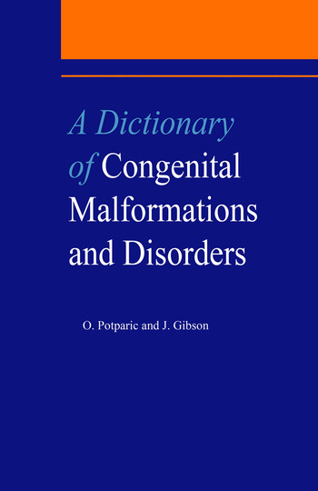 A Dictionary of Congenital Malformations and Disorders book cover