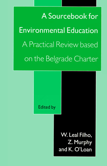 A Sourcebook for Environmental Education: A Practical Review Based on the Belgrade Charter book cover