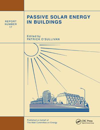 Passive Solar Energy in Buildings Watt Committee: report number 17 book cover