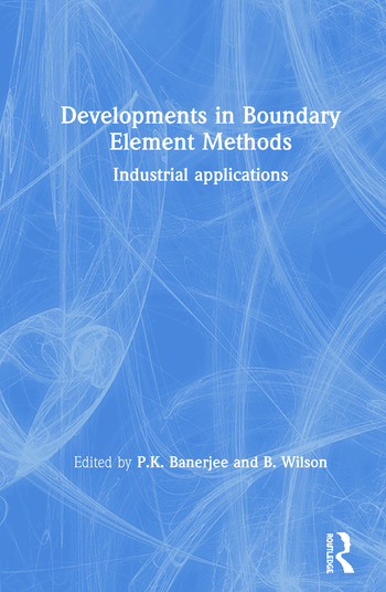 Developments in Boundary Element Methods Industrial applications book cover