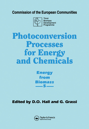 Photoconversion Processes for Energy and Chemicals Energy from Biomass 5 book cover