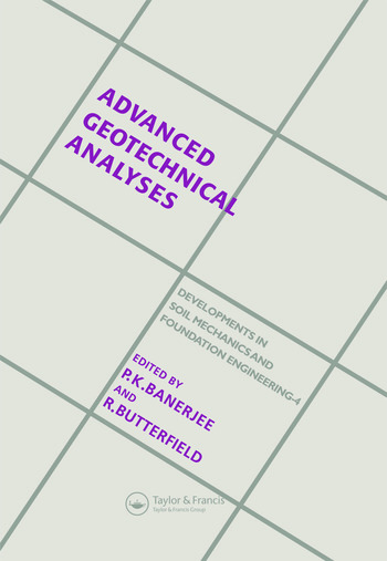 Advanced Geotechnical Analyses Developments in Soil Mechanics and Foundation Engineering - 4 book cover