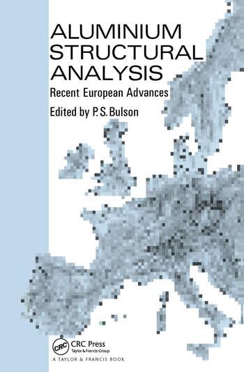 Aluminium Structural Analysis Recent European advances book cover