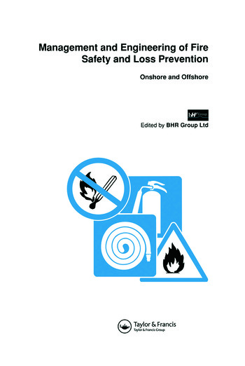 Management and Engineering of Fire Safety and Loss Prevention Onshore and offshore book cover