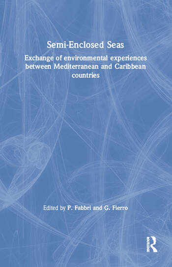 Semi-Enclosed Seas Exchange of environmental experiences between Mediterranean and Caribbean countries book cover