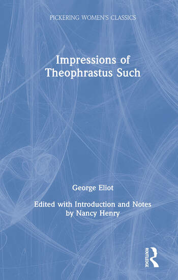 Impressions of Theophrastus Such book cover