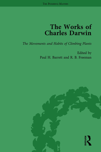 The Works of Charles Darwin: Vol 18: The Movements and Habits of Climbing Plants book cover