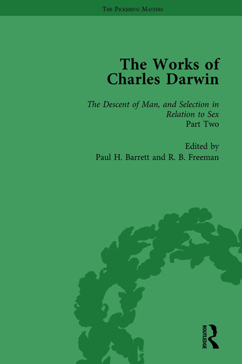 The Works of Charles Darwin: v. 22: Descent of Man, and Selection in Relation to Sex (, with an Essay by T.H. Huxley) book cover