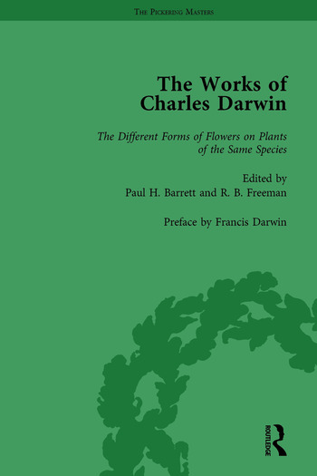 The Works of Charles Darwin: Vol 26: The Different Forms of Flowers on Plants of the Same Species book cover