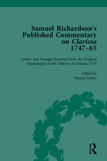 Samuel Richardson's Published Commentary on Clarissa, 1747-1765 book cover