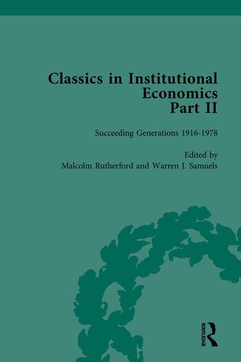 Classics in Institutional Economics, Part II Succeeding Generations book cover