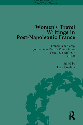 Women's Travel Writings in Post-Napoleonic France, Part I book cover