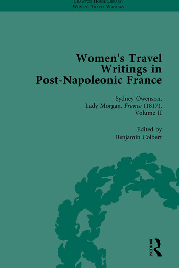 Women's Travel Writings in Post-Napoleonic France, Part II book cover