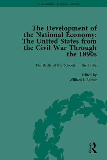 The Development of the National Economy The United States from the Civil War Through the 1890s book cover