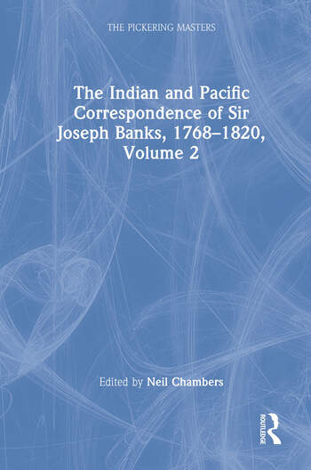The Indian and Pacific Correspondence of Sir Joseph Banks, 1768–1820, Volume 2 book cover