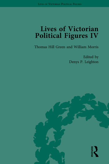 Lives of Victorian Political Figures, Part IV John Stuart Mill, Thomas Hill Green, William Morris and Walter Bagehot by their Contemporaries book cover