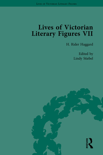Lives of Victorian Literary Figures, Part VII Joseph Conrad, Henry Rider Haggard and Rudyard Kipling by their Contemporaries book cover