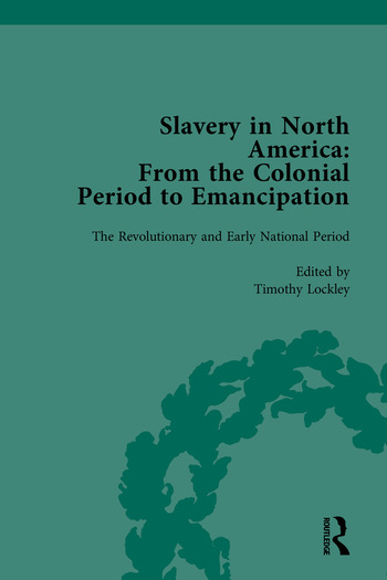 Slavery in North America From the Colonial Period to Emancipation book cover