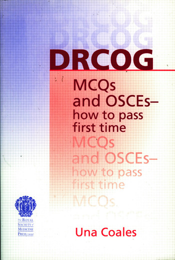 DRCOG MCQs and OSCEs - how to pass first time book cover