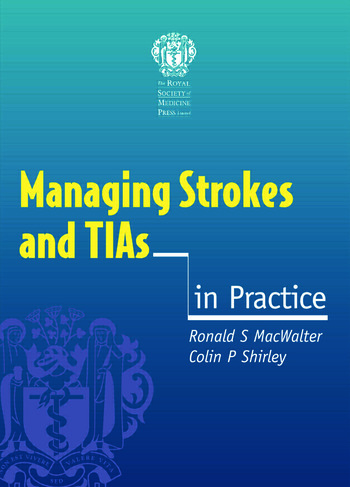 Managing Strokes and TIAs in Practice book cover