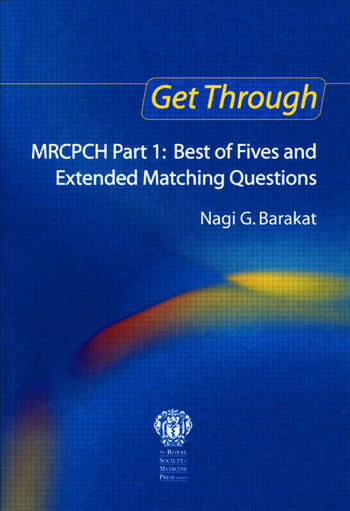 Get Through MRCPCH Part 1: Best of Fives and Extended Matching Questions book cover