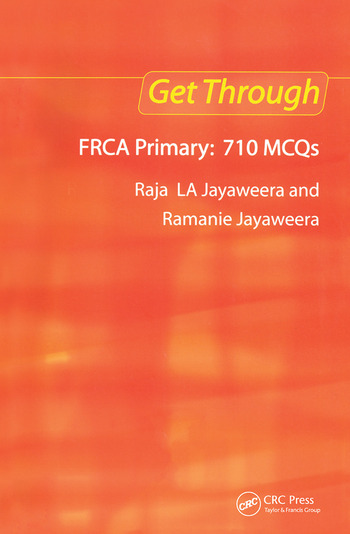 Get Through FRCA Primary: 710 MCQs book cover