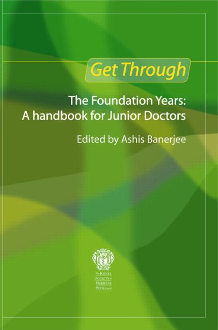 Get Through the Foundation Years: A handbook for junior doctors book cover