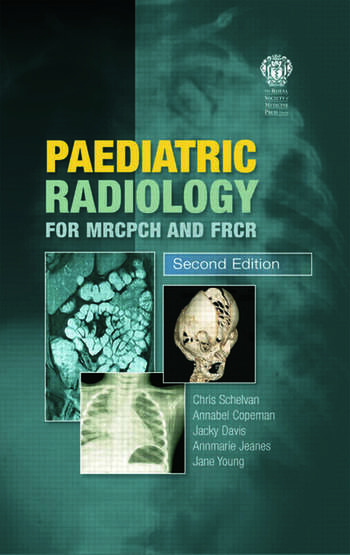 Paediatric Radiology for MRCPCH and FRCR, Second Edition book cover