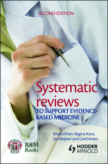 Systematic reviews to support evidence-based medicine, 2nd edition book cover