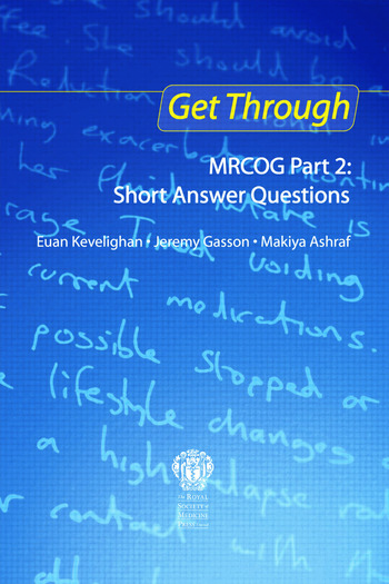 Get Through MRCOG Part 2: Short Answer Questions book cover