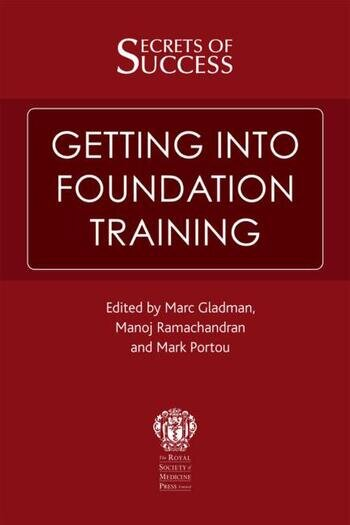 Secrets of Success: Getting Into Foundation Training book cover