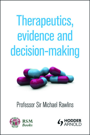 Therapeutics, Evidence and Decision-Making book cover