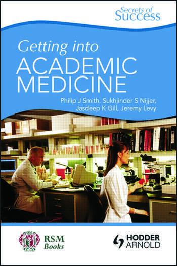 Secrets of Success: Getting into Academic Medicine