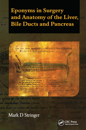 Eponyms in Surgery and Anatomy of the Liver, Bile Ducts and Pancreas book cover